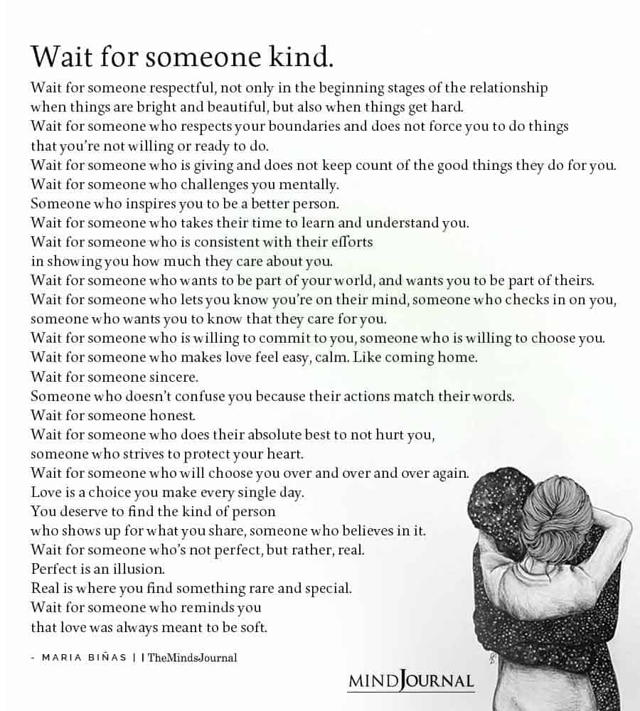 wait for someone kind
