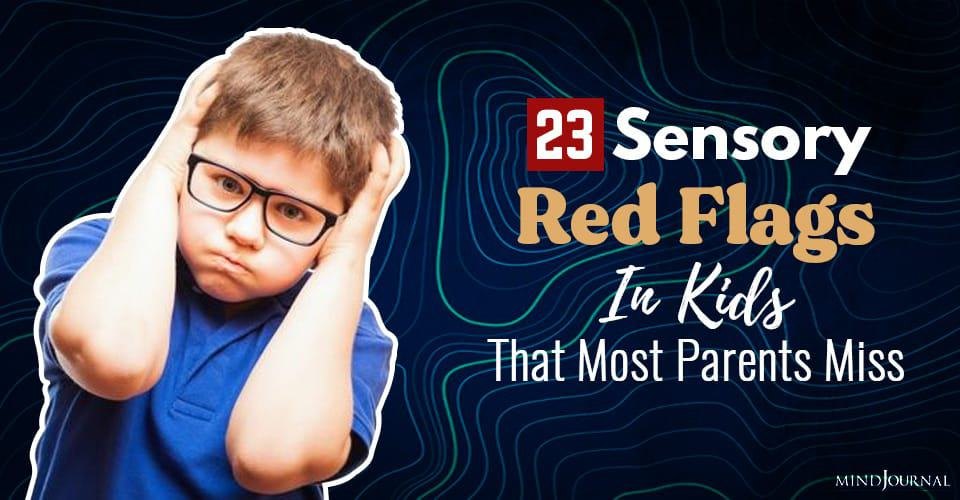 Alarming Red Flags Sensory Issues Kids