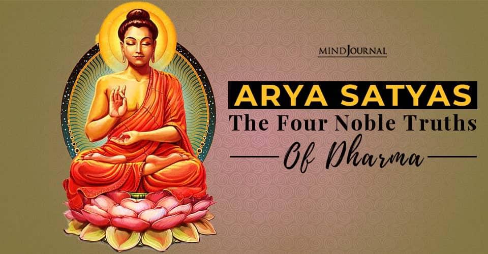 Arya Satyas Four Noble Truths Dharma