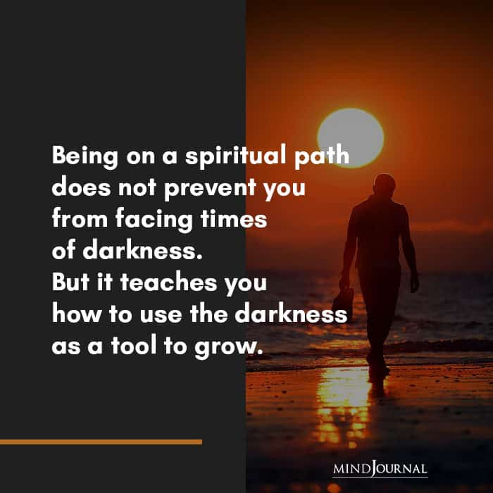 Being on a spiritual path does not prevent you