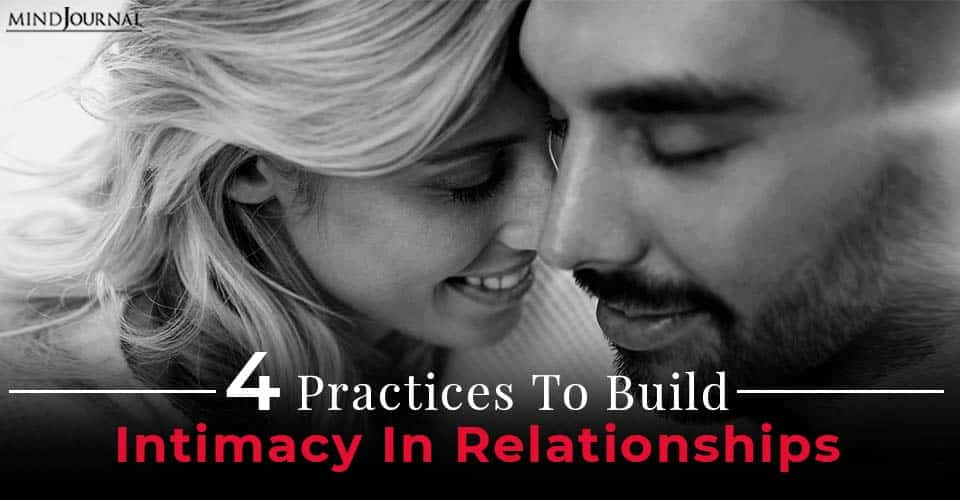 Build Intimacy relationships