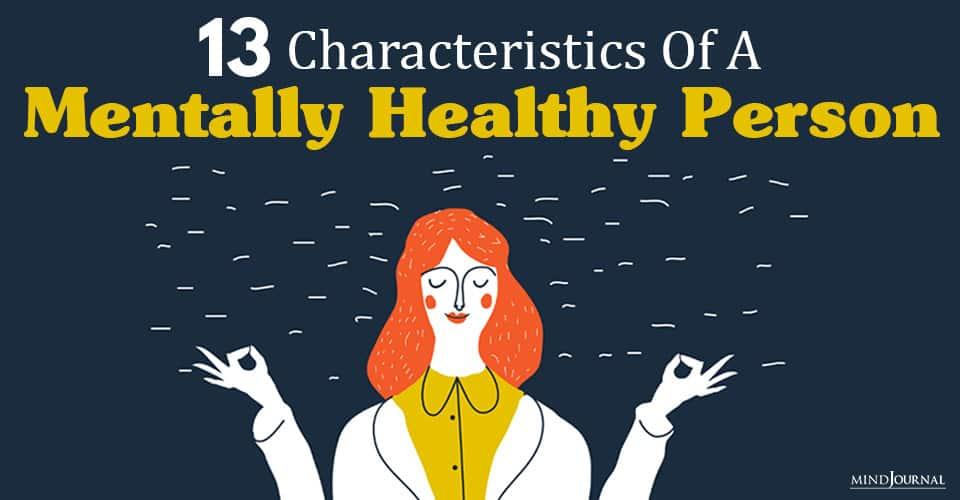 Characteristics Mentally Healthy Person