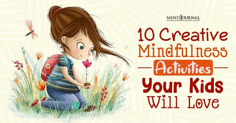 Creative Mindfulness Activities Kids Love
