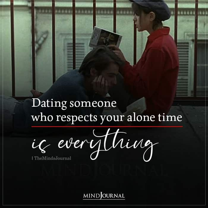 Dating Someone Who Respects Your Alone Time