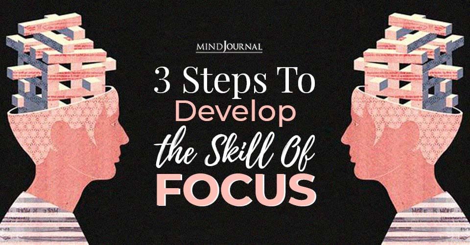 Develop Skill of Focus