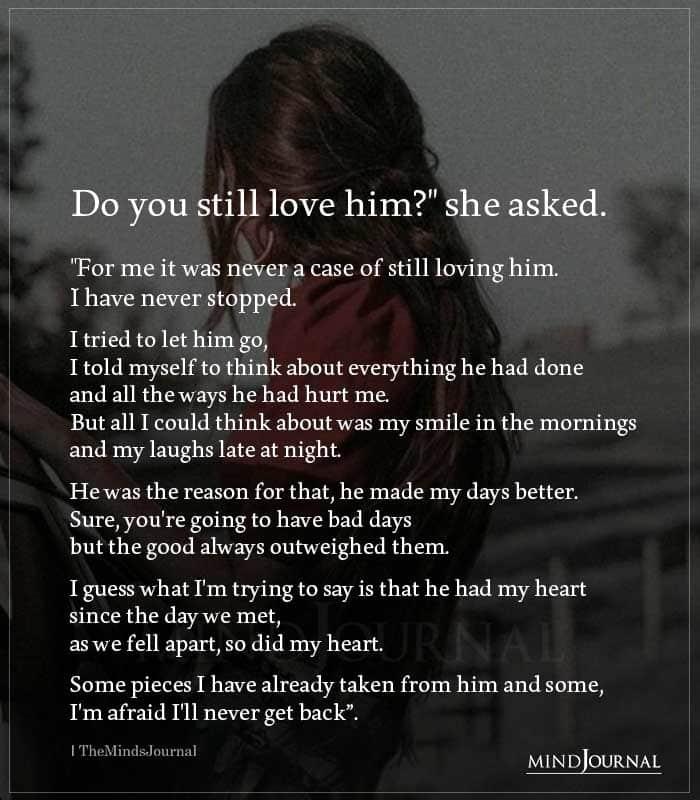 Do You Still Love Him She Asked