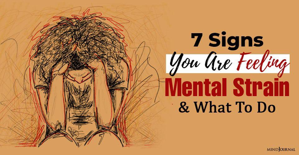 Feeling Mental Strain