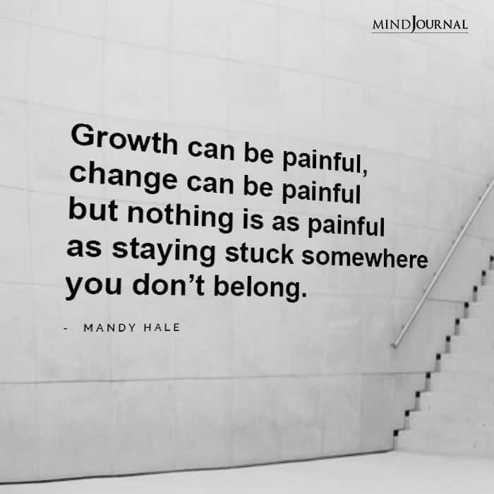 Growth can be painful