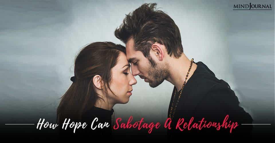 Hope Sabotage A Relationship