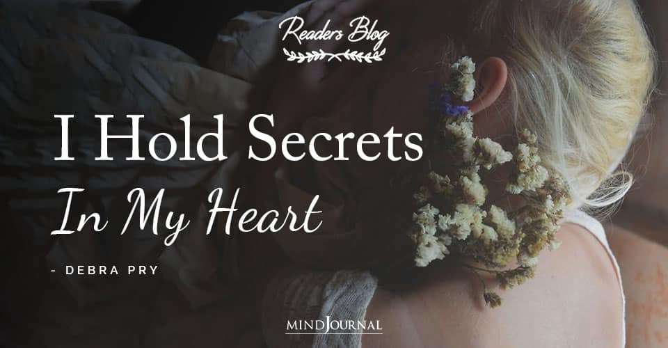 I Hold Secrets In My Heart