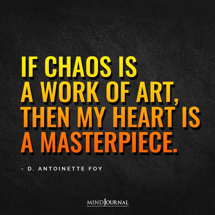 If chaos is a work of art
