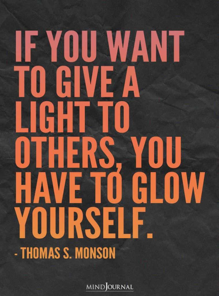 If you want to give a light to others.