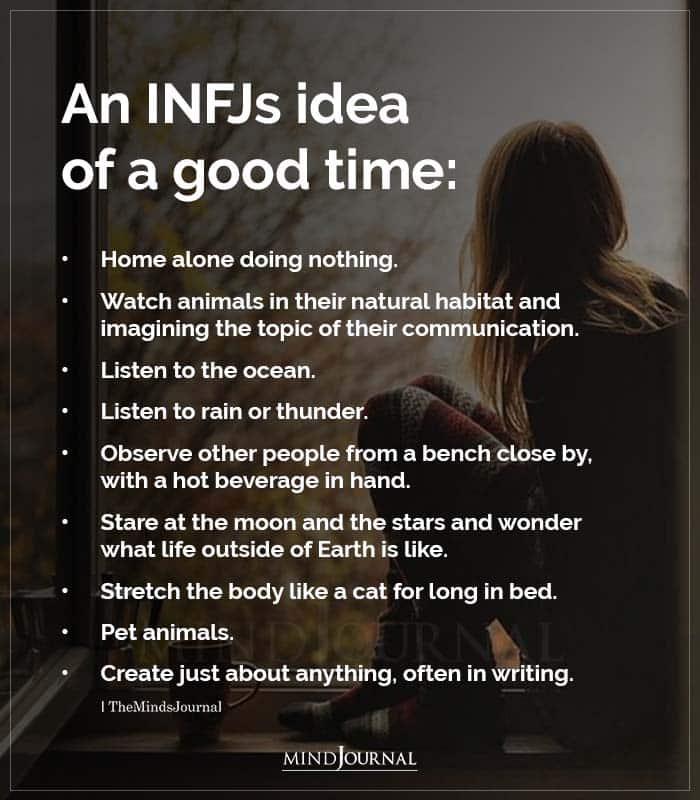 Infjs Idea Of A Good Time