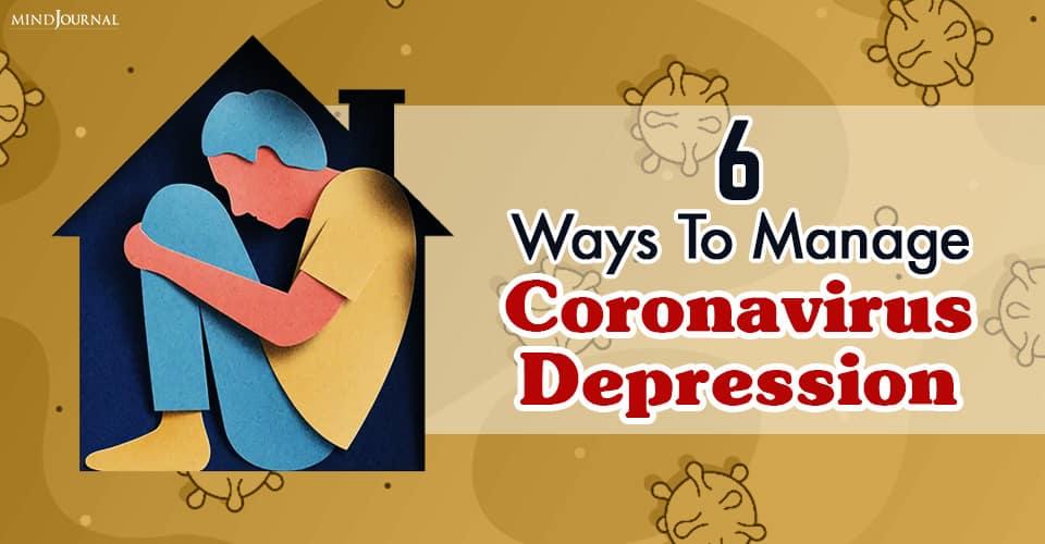 Manage Coronavirus Depression
