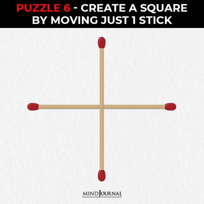 Matchstick Puzzles Test Logic Skills make square by one stick