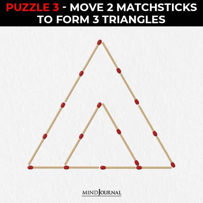 Matchstick Puzzles Test Logic Skills move make triangles