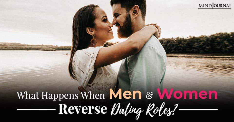 Men Women Reverse Dating Roles