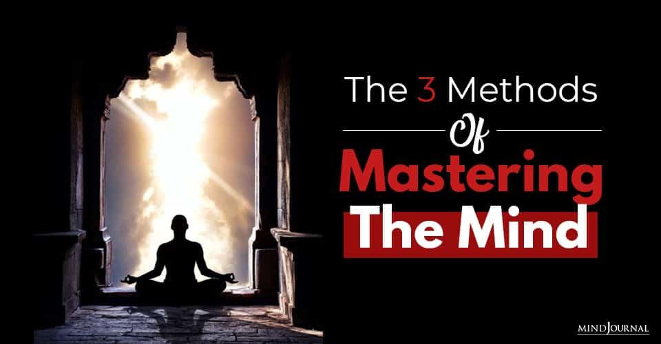 Methods Of Mastering Mind