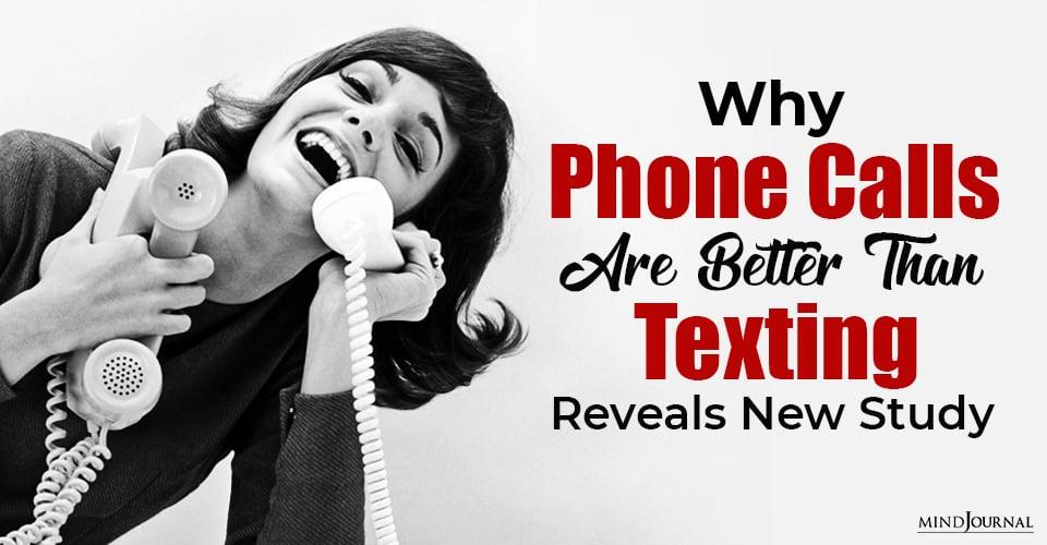 Phone Calls Better Than Texting