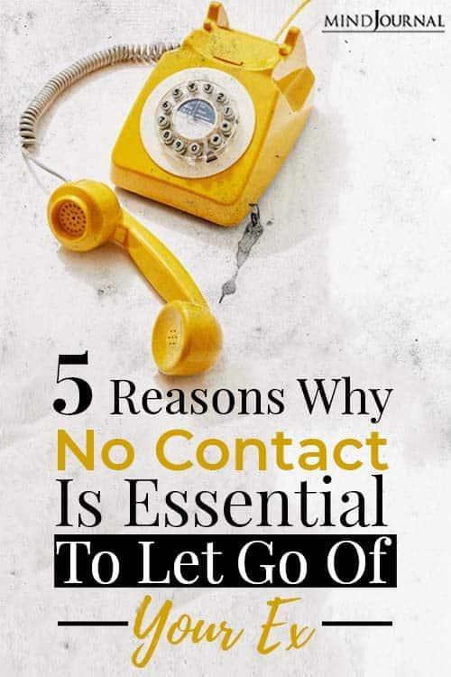 Reasons No Contact Let Go Ex pin