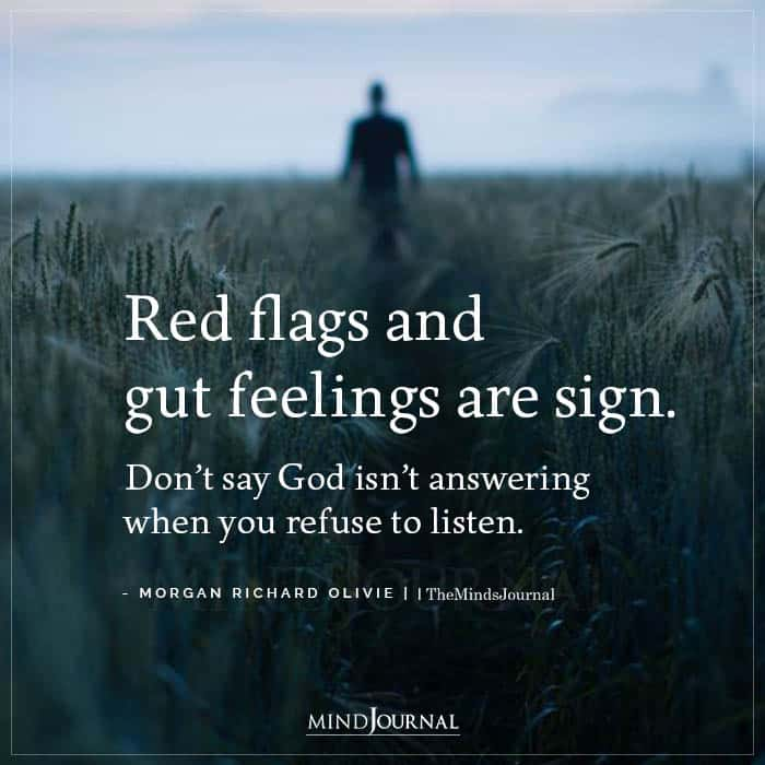 Red Flags And Gut Feelings Are Sign