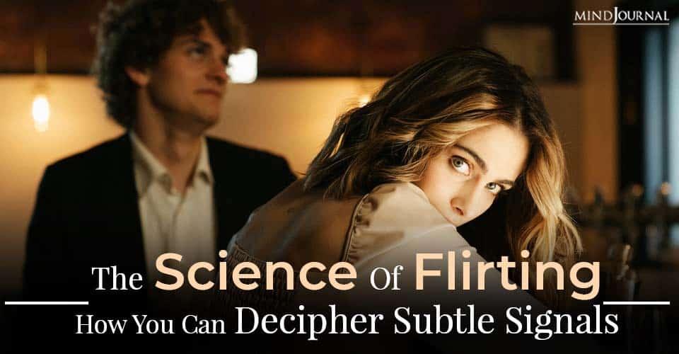 Science Flirting Decipher Subtle Signals