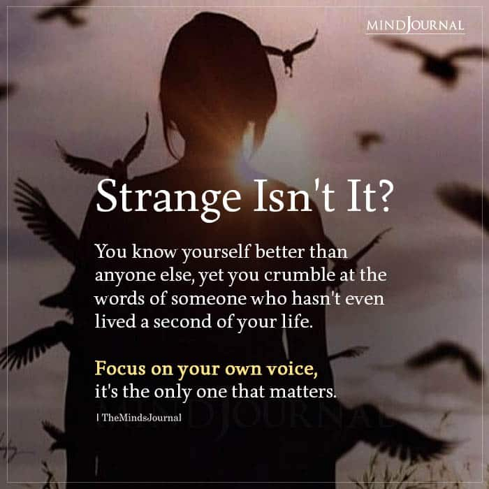 Strange Isnt It You Know Yourself Better