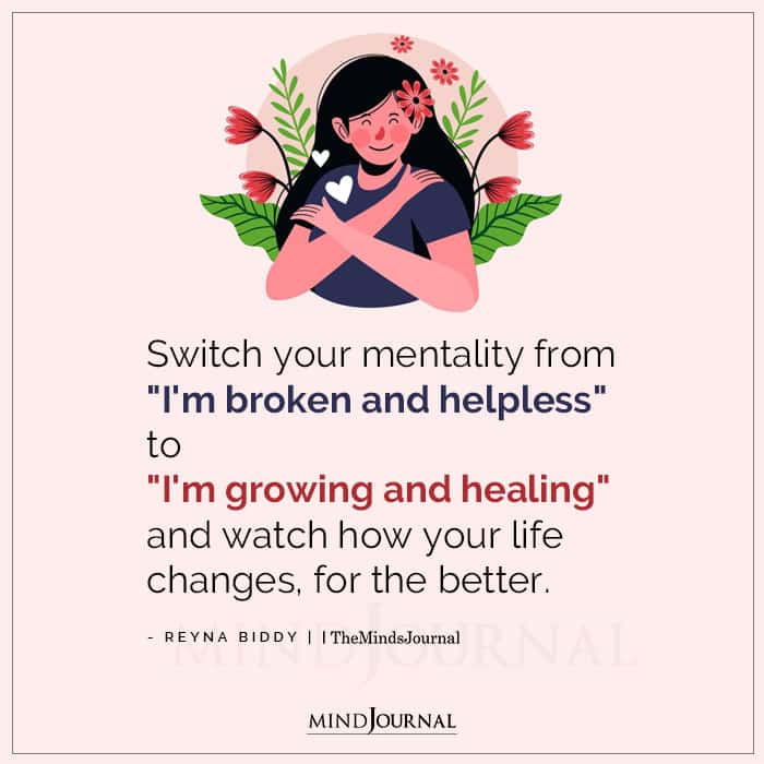 Switch Your Mentality From I Am Broken