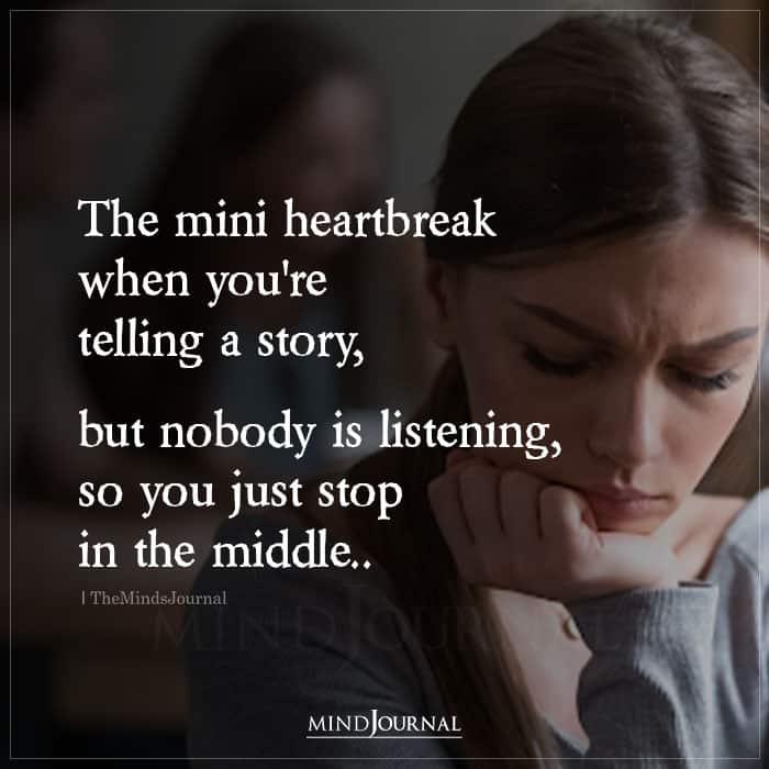 The Mini Heartbreak When Youre Telling A Story