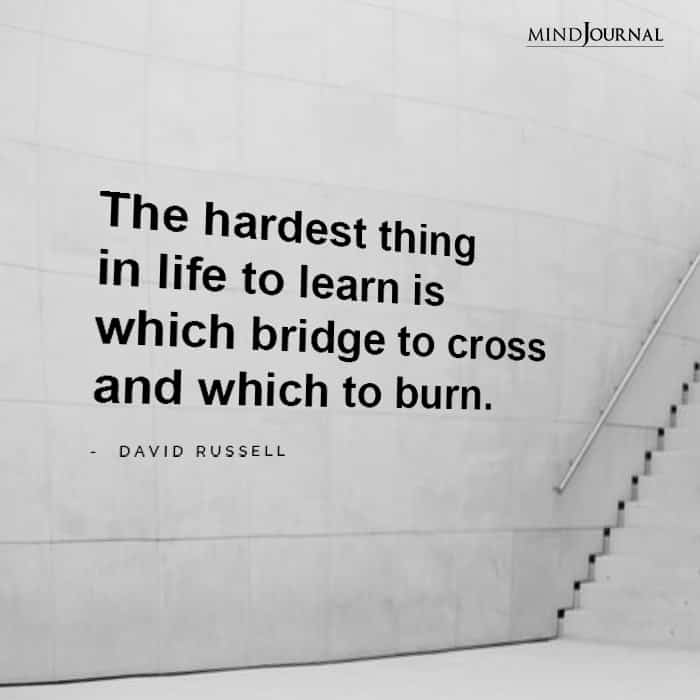 The hardest thing in life to learn