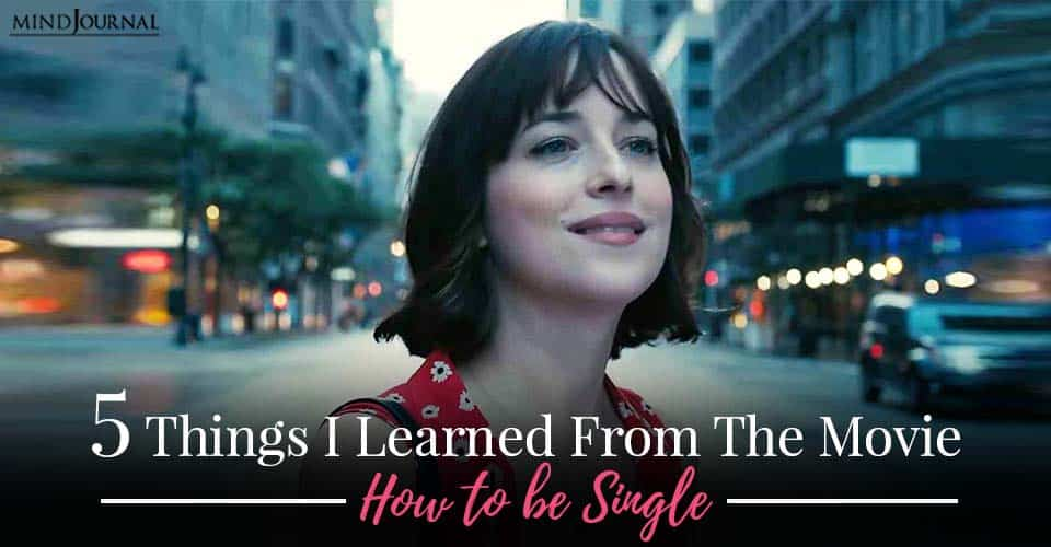 Things learned from movie be single