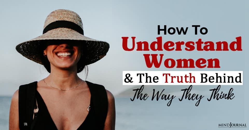 Understand Women Truth Behind