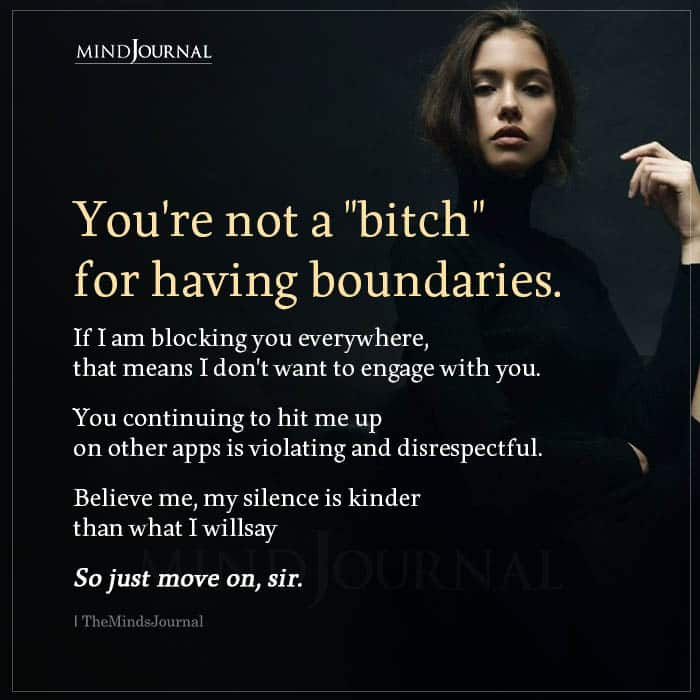 You Are Not A Bitch For Having Boundaries