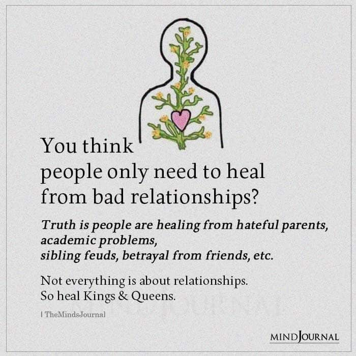 You Think People Only Need To Heal