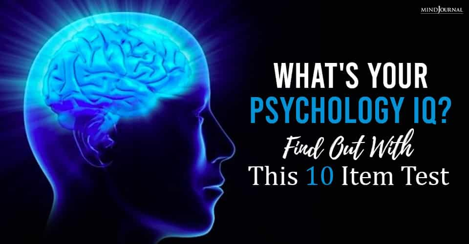 Your Psychology IQ