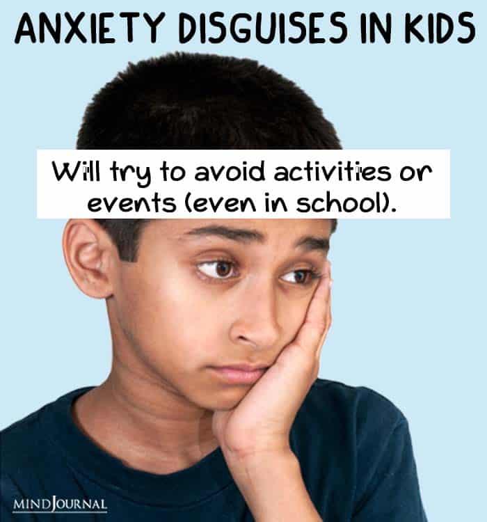 anxiety disguise kids avoid activities