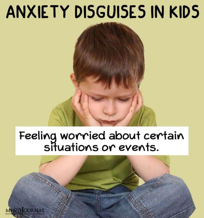 anxiety disguise kids feeling worried