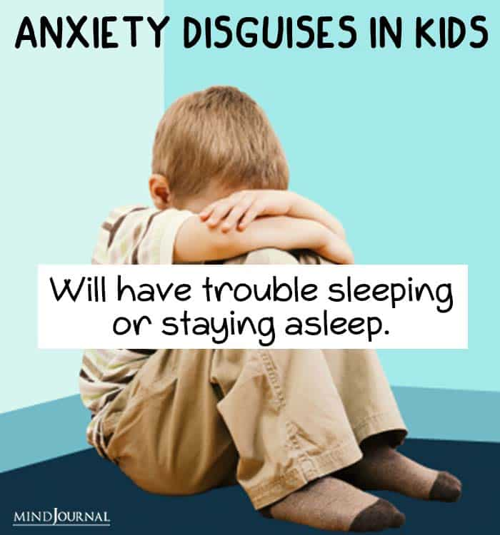 anxiety disguise kids trouble sleeping