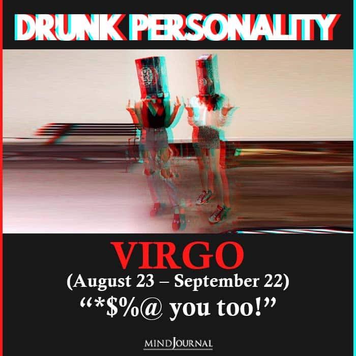 drunk personality virgo