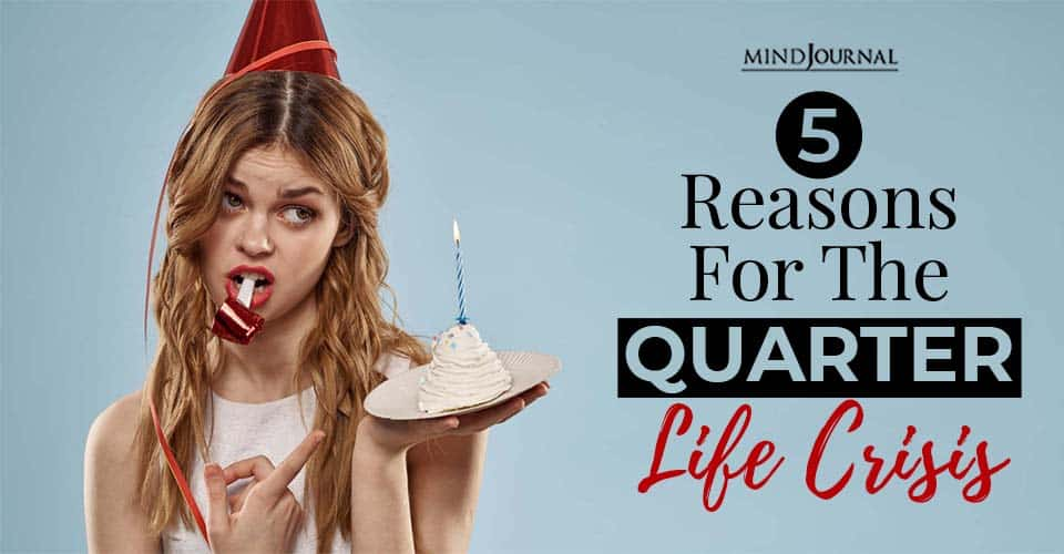 reasons quarter life crisis