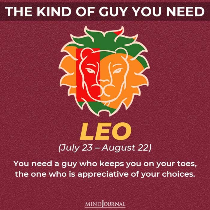 the kind of guy you should be looking for based on your zodiac sign leo