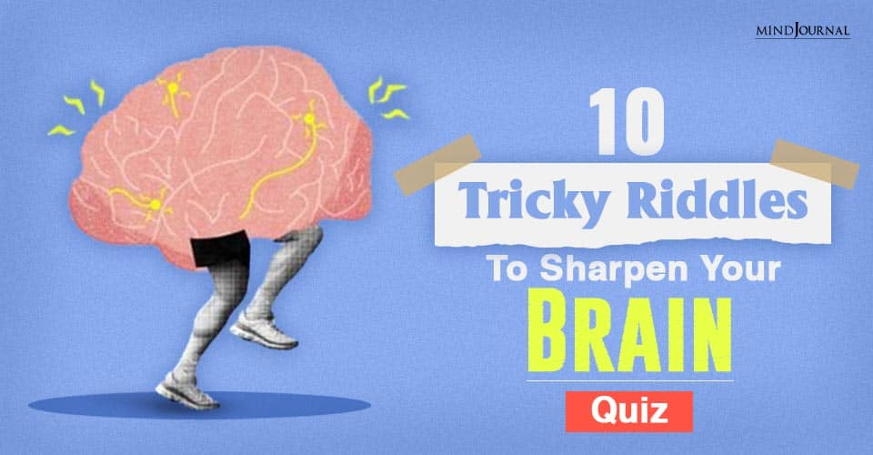 tricky riddles to sharpen your brain