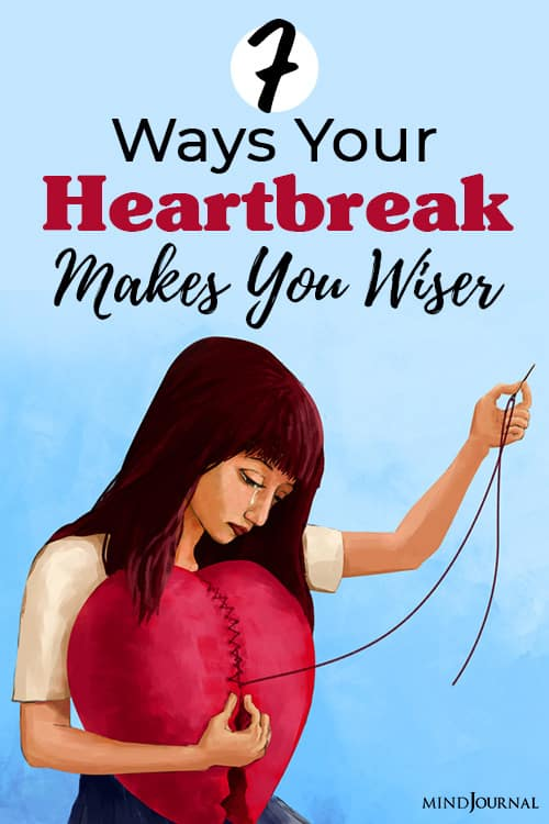 your heartbreak makes you wiser pin