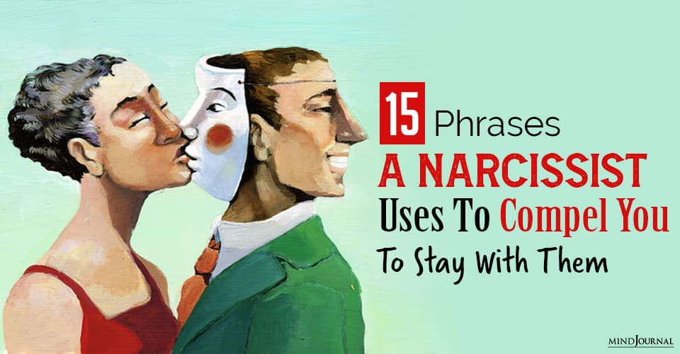 15 Phrases A Narcissist Uses