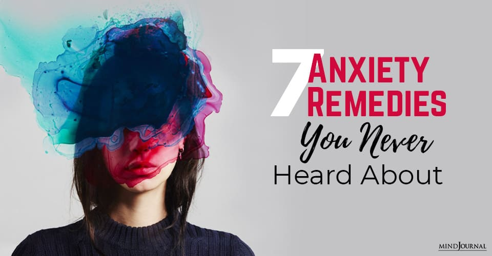 Anxiety Remedies Never Heard About