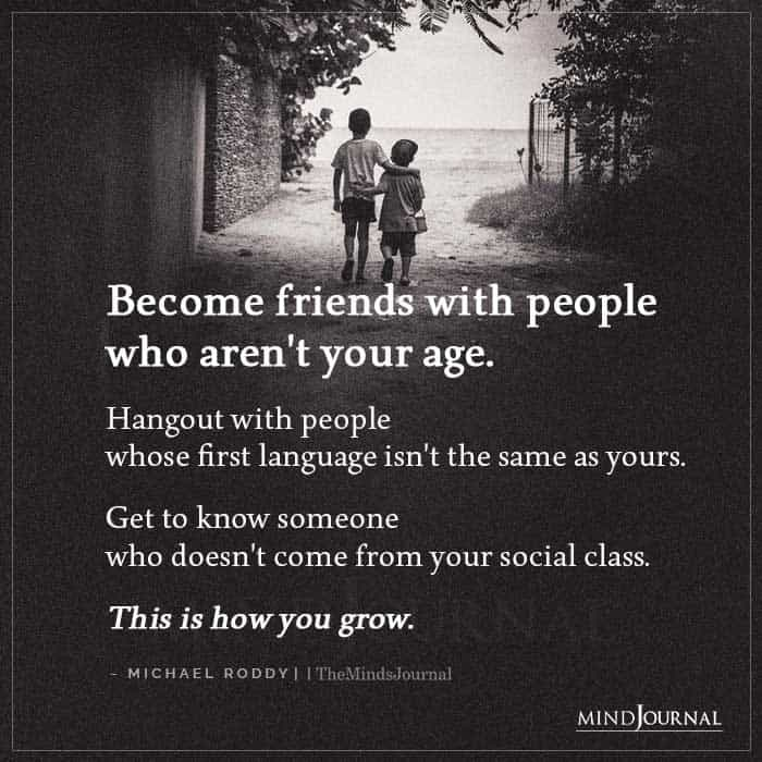 Become Friends With People Who Are Not Your Age