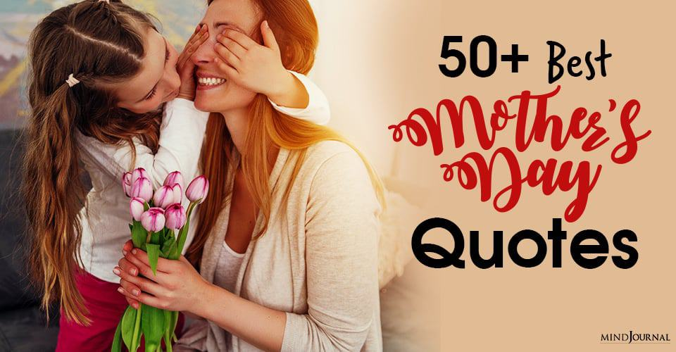 Best Mothers Day Quotes For Moms