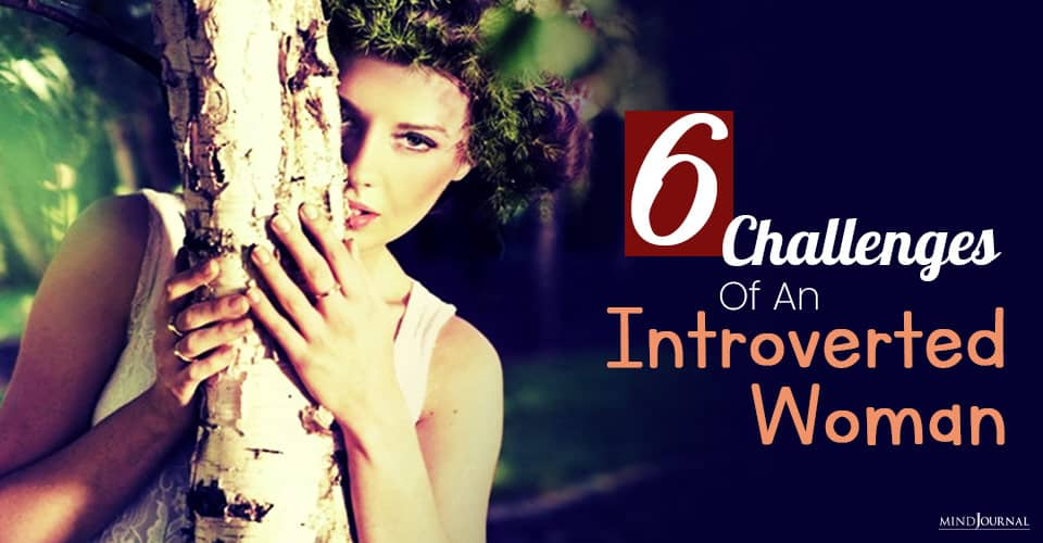 Challenges Of An Introverted Woman