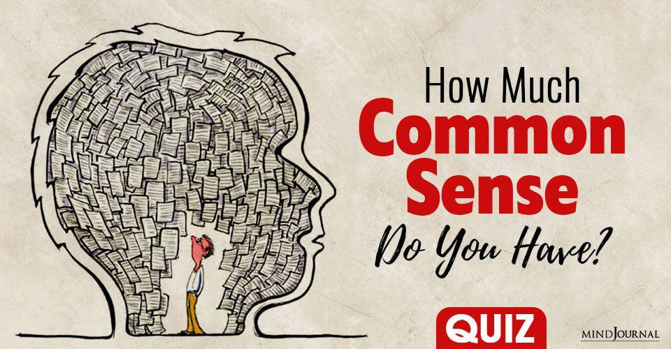 Common Sense Do You Have