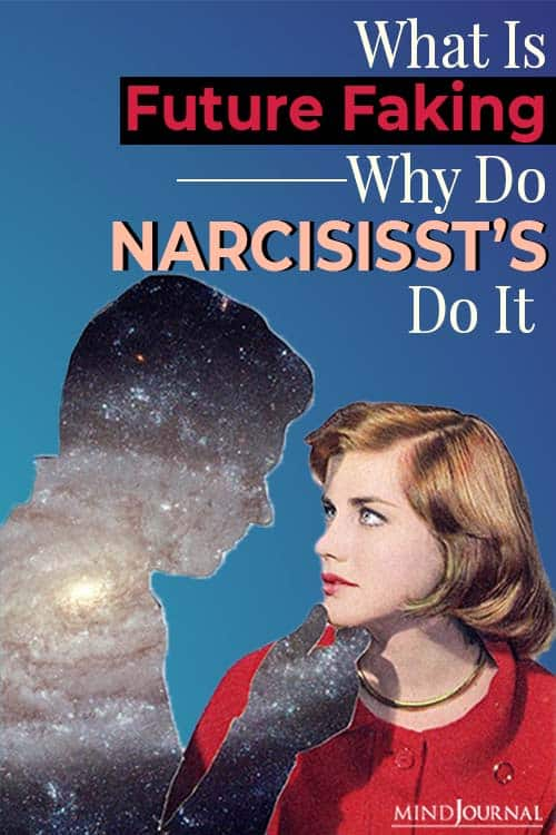 Future Faking Do Narcissists Do It pin